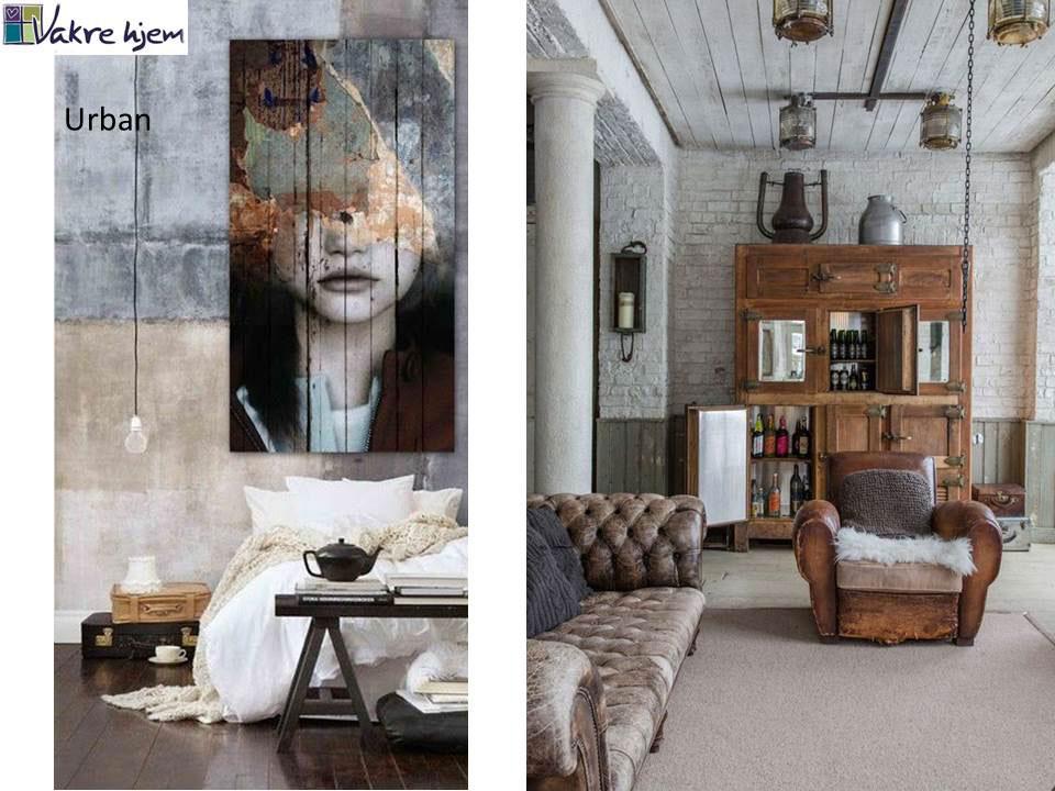 vilken interiørstil liker du? Her urban stil